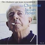 Des Chansons Qui Nous Ressemblent : Les Chansons De Jacques Prévert