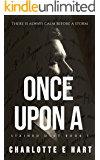 Once Upon A: A Dark Romance (Stained Duet Book 1)