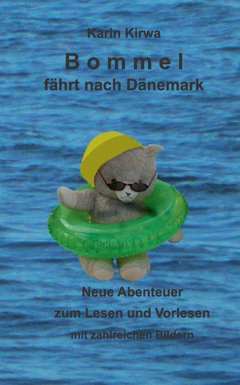 Bommel fährt nach Dänemark (German Edition) pdf epub