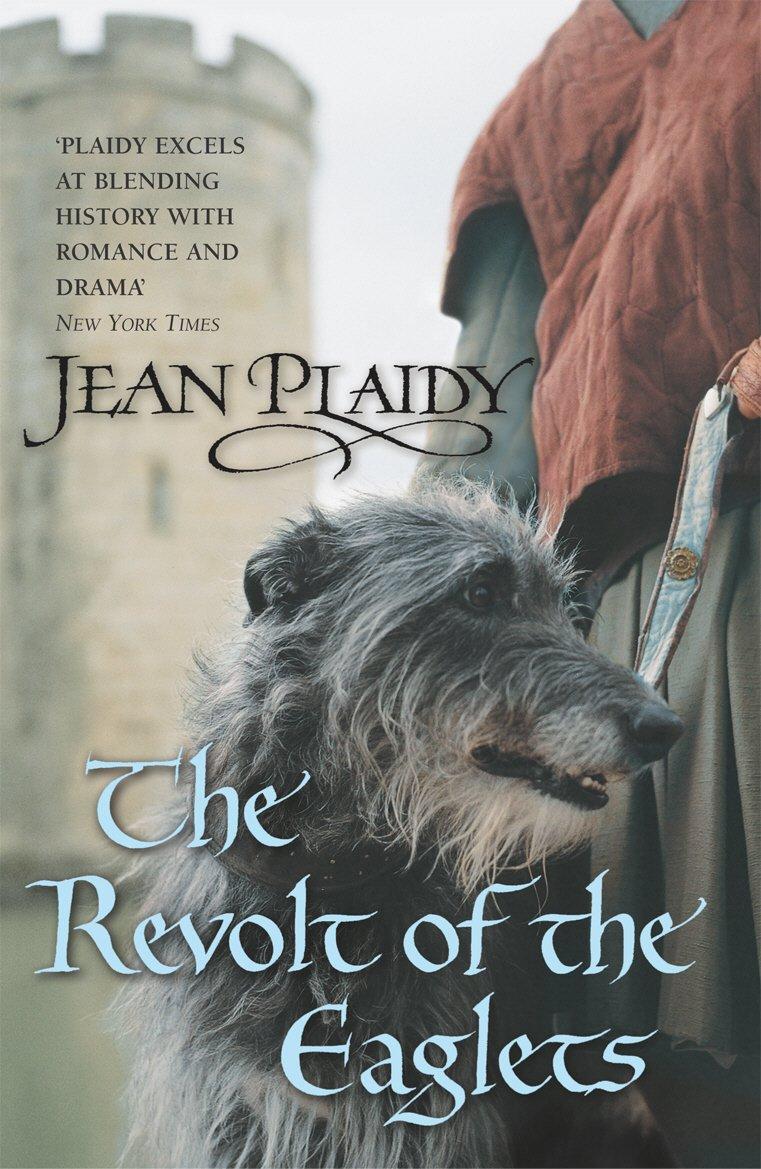 The Revolt of the Eaglets: (Plantagenet Saga): Amazon.es: Plaidy ...