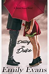 Dating the Duke (Secret Series Book 4) Kindle Edition
