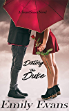 Dating the Duke (Secret Series Book 4)