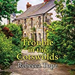 Trouble in the Cotswolds | Rebecca Tope