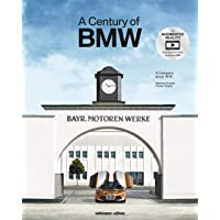 A Century of BMW: The Company since 1916