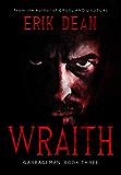 Wraith: Garbageman: Book Three