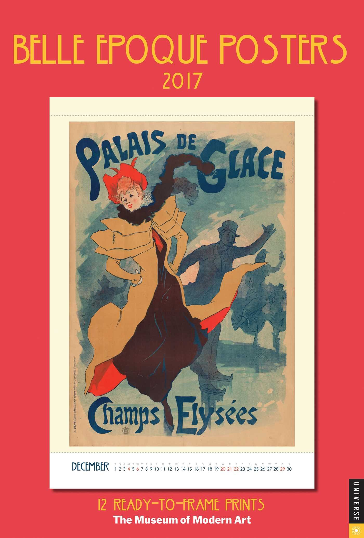 Belle Epoque Posters 2017 Poster Calendar: 12 Ready-to-Frame Prints from The Museum of Modern Art