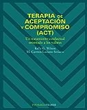 Terapia de aceptación y compromiso (ACT) (Psicologia / Psychology)
