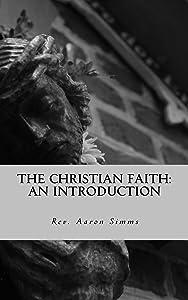 The Christian Faith: An Introduction