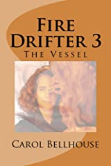 Fire Drifter 3: The Vessel Kindle Edition