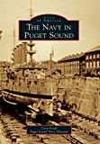 The Navy in Puget Sound (Images of America)