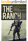 The Ranch: Jack Sterlings Legacy (The Legacy Series Book 1)