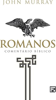 Romanos: Comentário Bíblico