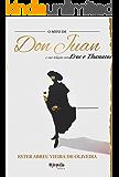 O mito de Don Juan e sua relação com Eros e Tanathos