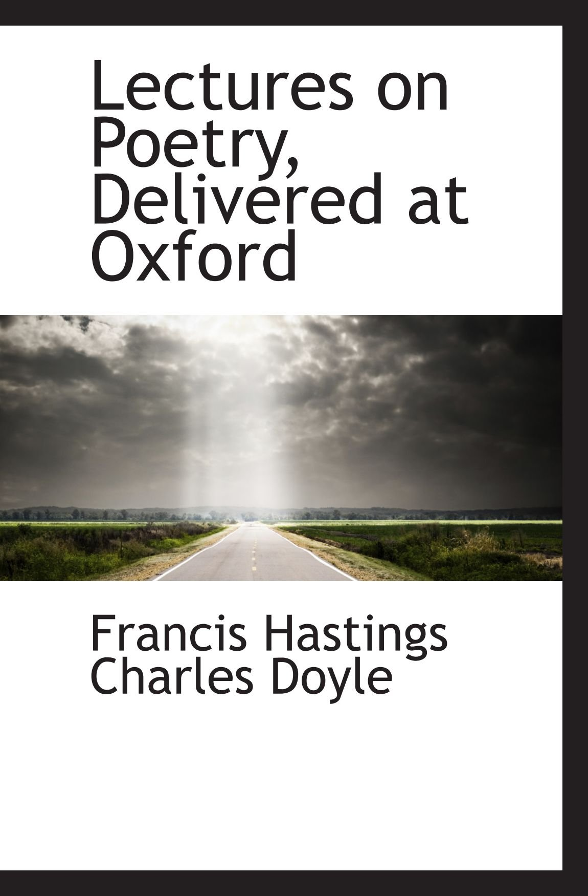 Lectures on Poetry, Delivered at Oxford pdf