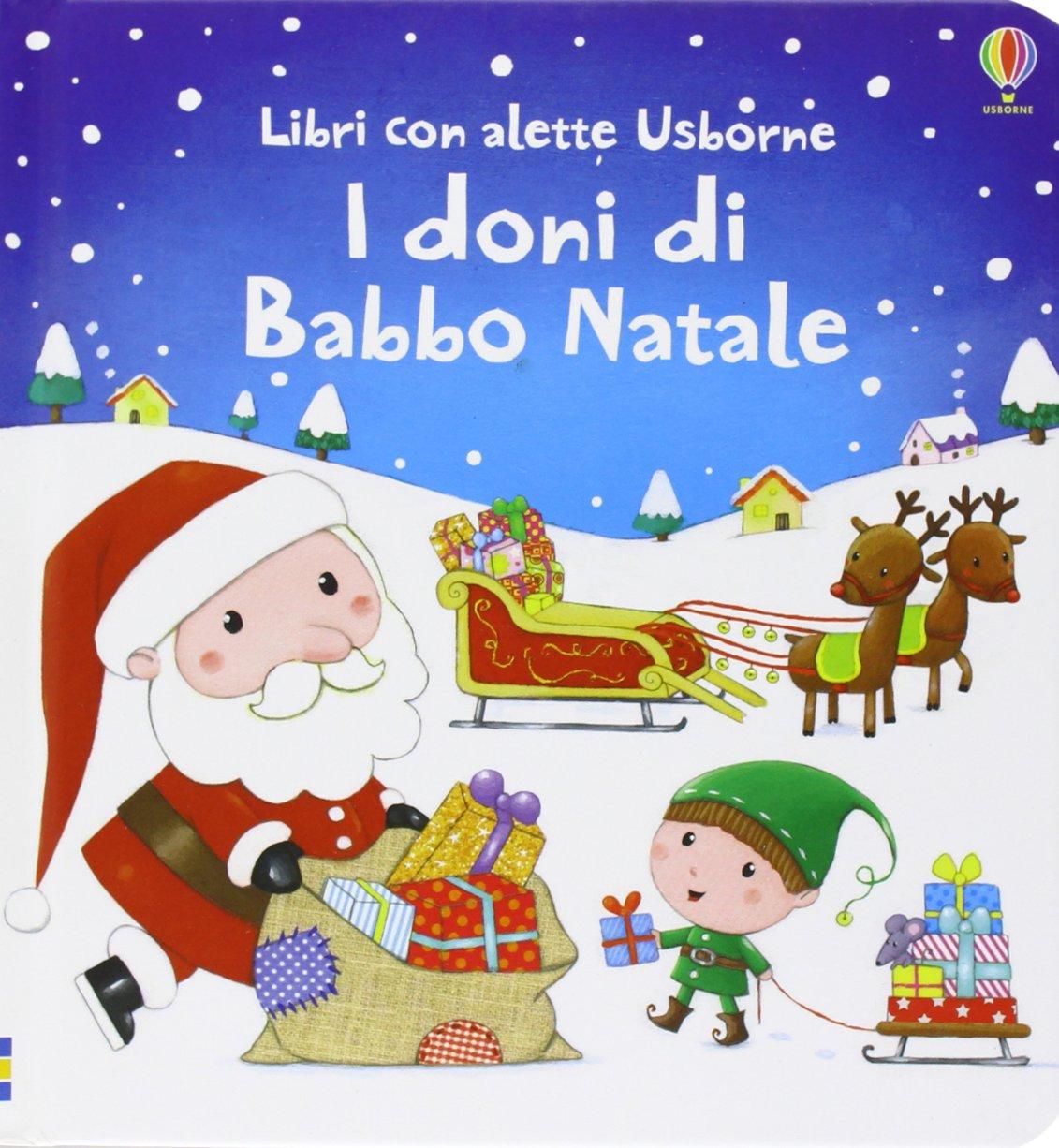Descrizione Di Babbo Natale Per Bambini.Amazon It I Doni Di Babbo Natale Ediz Illustrata Taplin Sam Bonnet Rosalinde Tammaro L Libri