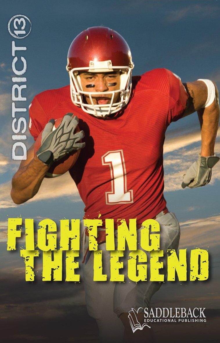 Fighting the Legend (District 13) pdf
