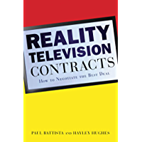 Reality Television Contracts: How to Negotiate the Best Deal