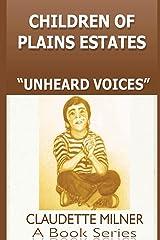 Children of Plains Estates: UnHeard Voices Kindle Edition