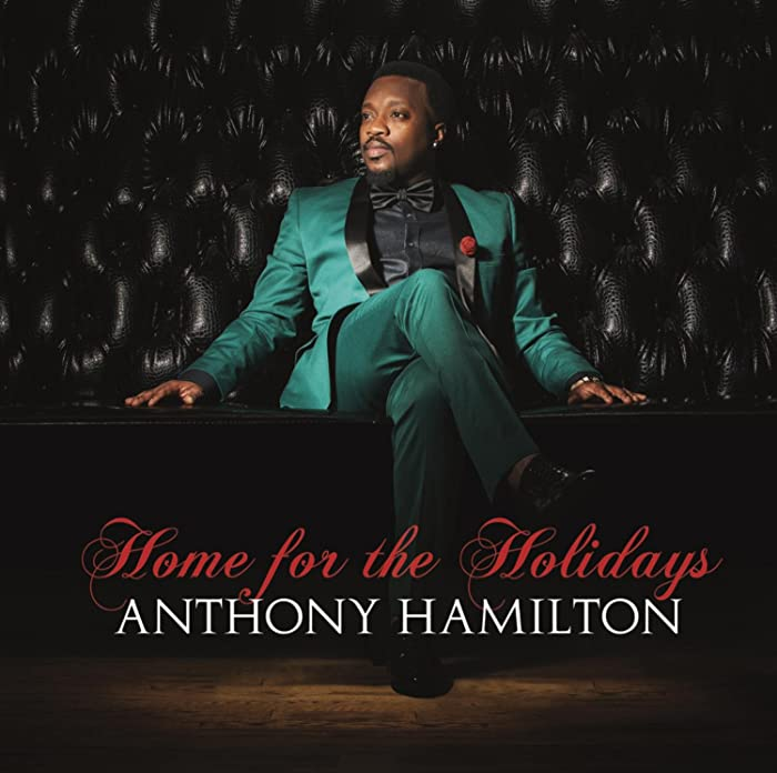 Top 4 Home For The Holidays Anthony Hamilton Cd