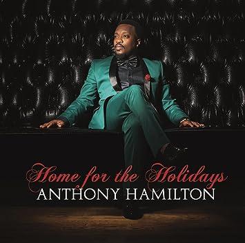Home for the Holidays - Anthony Hamilton: Amazon.de: Musik