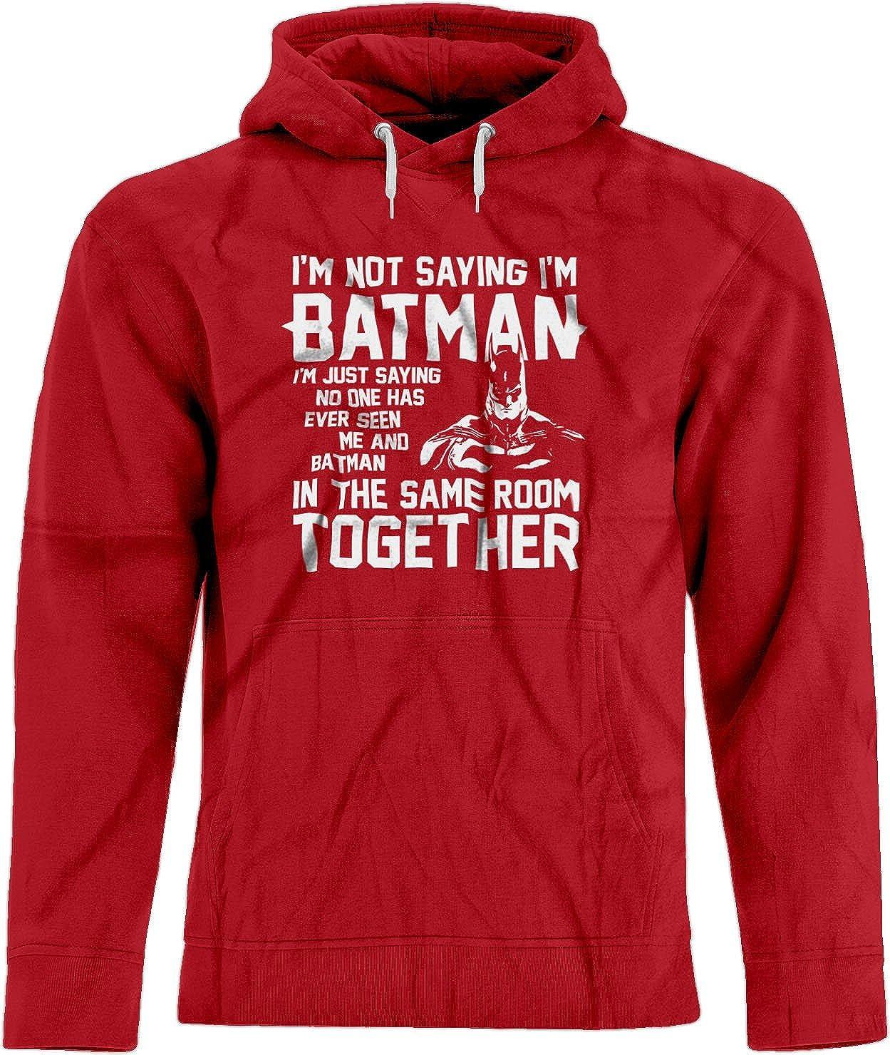 BSW Unisex I'm not Saying I'm Batman Super Hero Justice League Premium Hoodie 5331-1HP