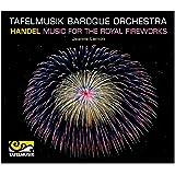 Handel' Music for The Royal Fireworks (Concerti Due Cori) (Tafelmusik Baroque Orchestra/ Jeanne Lamon) (Tafelmusik: TMK1011CD)