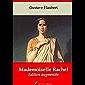 Mademoiselle Rachel | Edition intégrale et augmentée: Nouvelle édition 2019 sans DRM (French Edition)