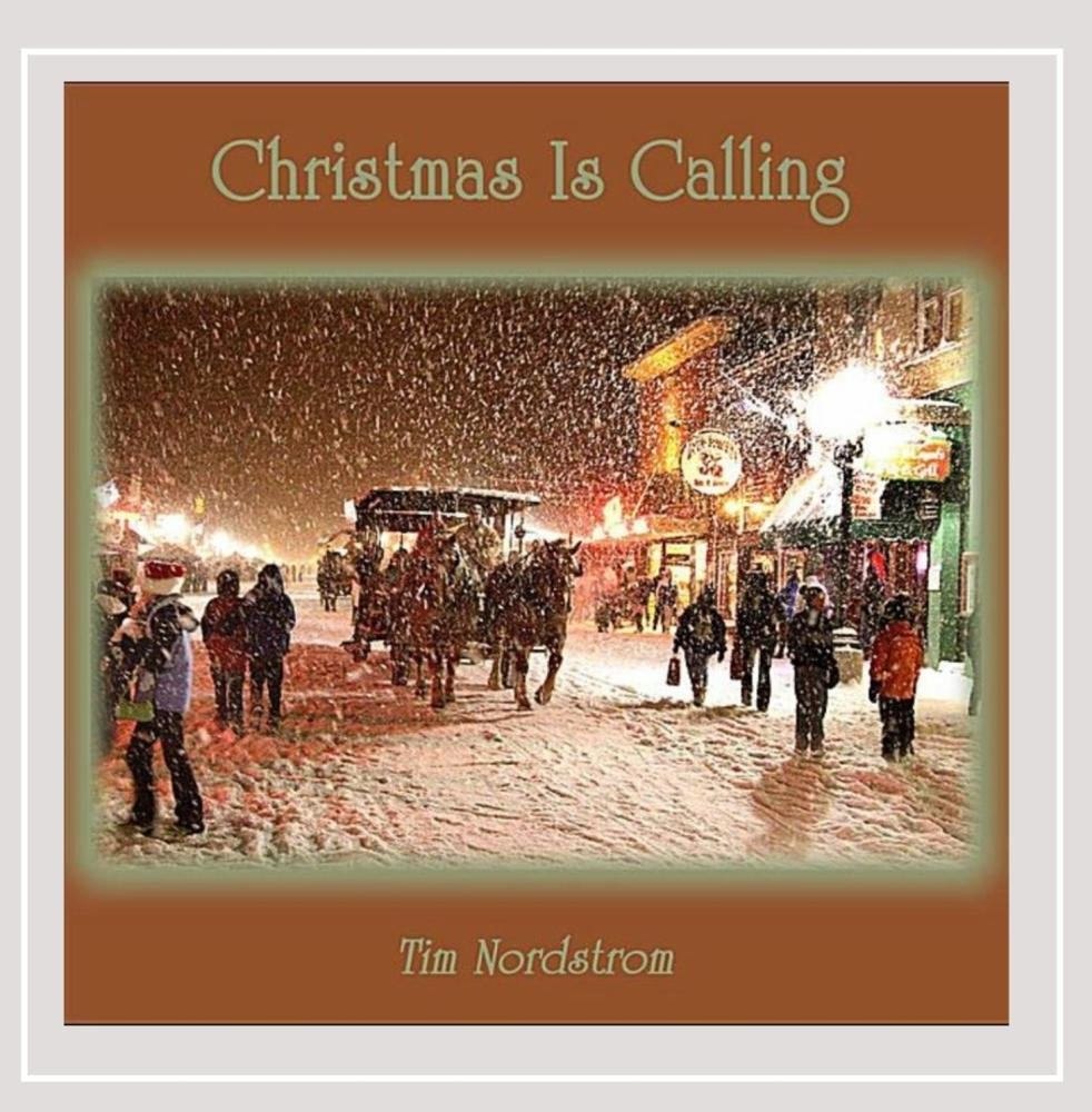 Tim Nordstrom - Christmas Is Calling - Amazon.com Music