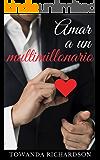 Amar a un multimillonario: La recopilación de historias de los hermanos Crawford