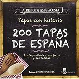 200 Tapas de España /200 Tapas of Spain