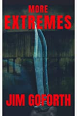 More Extremes Kindle Edition