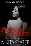 Burning Beauty (Fire & Vice Book 8) (English Edition)