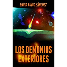 Los demonios exteriores (Spanish Edition) May 17, 2016