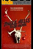 JINGLE HELLS - Festas Malditas: Especial Maldohorror de final de ano (Portuguese Edition)