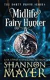 Midlife Fairy Hunter: A Paranormal Women's Fiction Novel