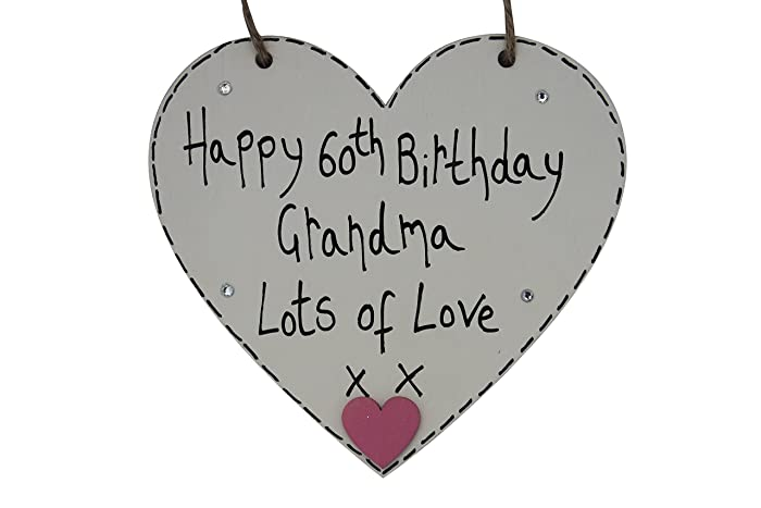 MadeAt94 Handmade Personalised Gift Heart Plaque Happy 60th Birthday Grandma Nana Nan Nanna Nanny Amazoncouk