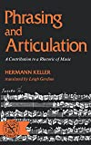 Phrasing and Articulation: A Contribution to a Rhetoric of Music (Norton Library)