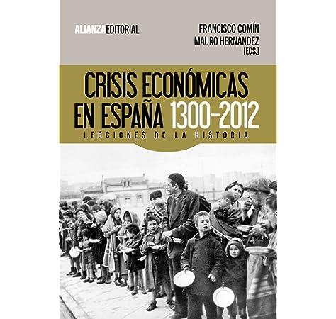 La crisis económica en España (ECONOMÍA): Amazon.es: Oliver Alonso, Josep: Libros