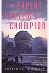 The Expert System's Champion (The Expert System's Brother Book 2) Kindle Edition