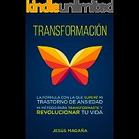 Transformación: ¿Estrés, ansiedad o depresión? Un método para revolucionar tu vida