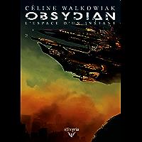 Obsydian: Tome 2 - L'espace d'un instant (Elixir of Stardust)