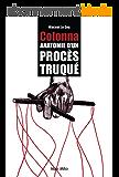 Yvan Colonna : Anathomie d'un procès truqué: Essais - documents