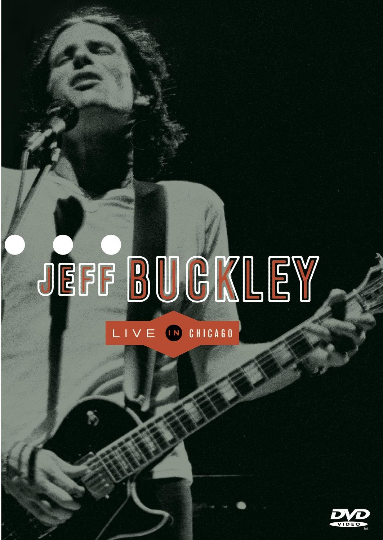 Jeff Buckley 1995: Live In Chicago Matt Johnson Michael Tighe Mick Grondahl Sony Music