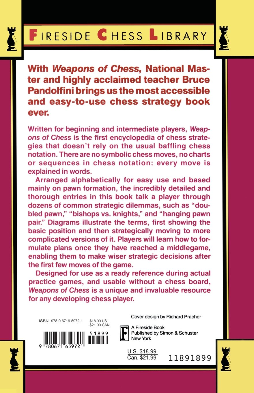 Weapons of chess an omnibus of chess strategy fireside chess weapons of chess an omnibus of chess strategy fireside chess library amazon bruce pandolfini 9780671659721 books fandeluxe PDF