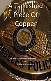 A Tarnished Piece of Copper: A Harry Winslow Mystery