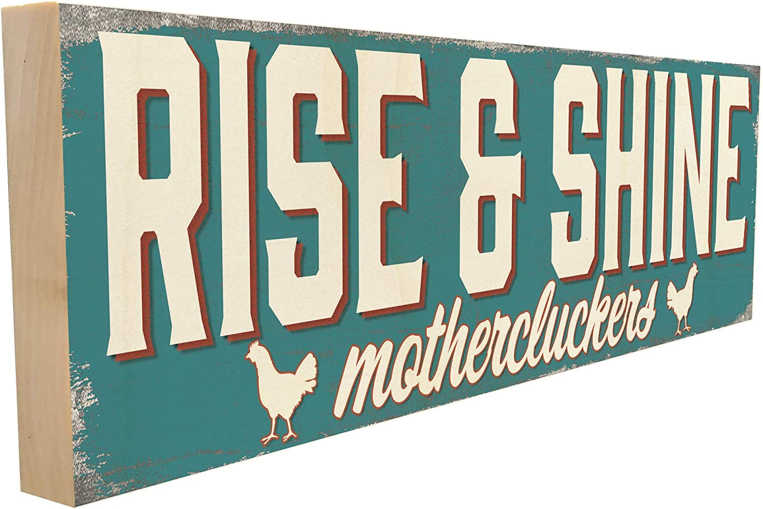 Rise and Shine Mother Cluckers. Hand-Crafted in Tennessee, This Custom Wood Block Sign Measures 4X12 Inches. an Authentic, American Made Gift for Family or Friend.