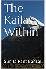 The Kailas Within Kindle Edition