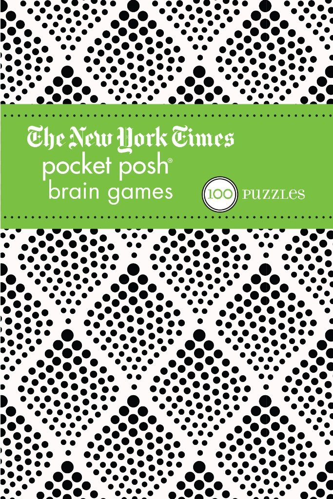 The New York Times Pocket Posh Brain Games 2: 100 Puzzles pdf