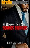 O Homem dos meus Sonhos Eróticos (Contos eróticos no Escritório Livro 1)