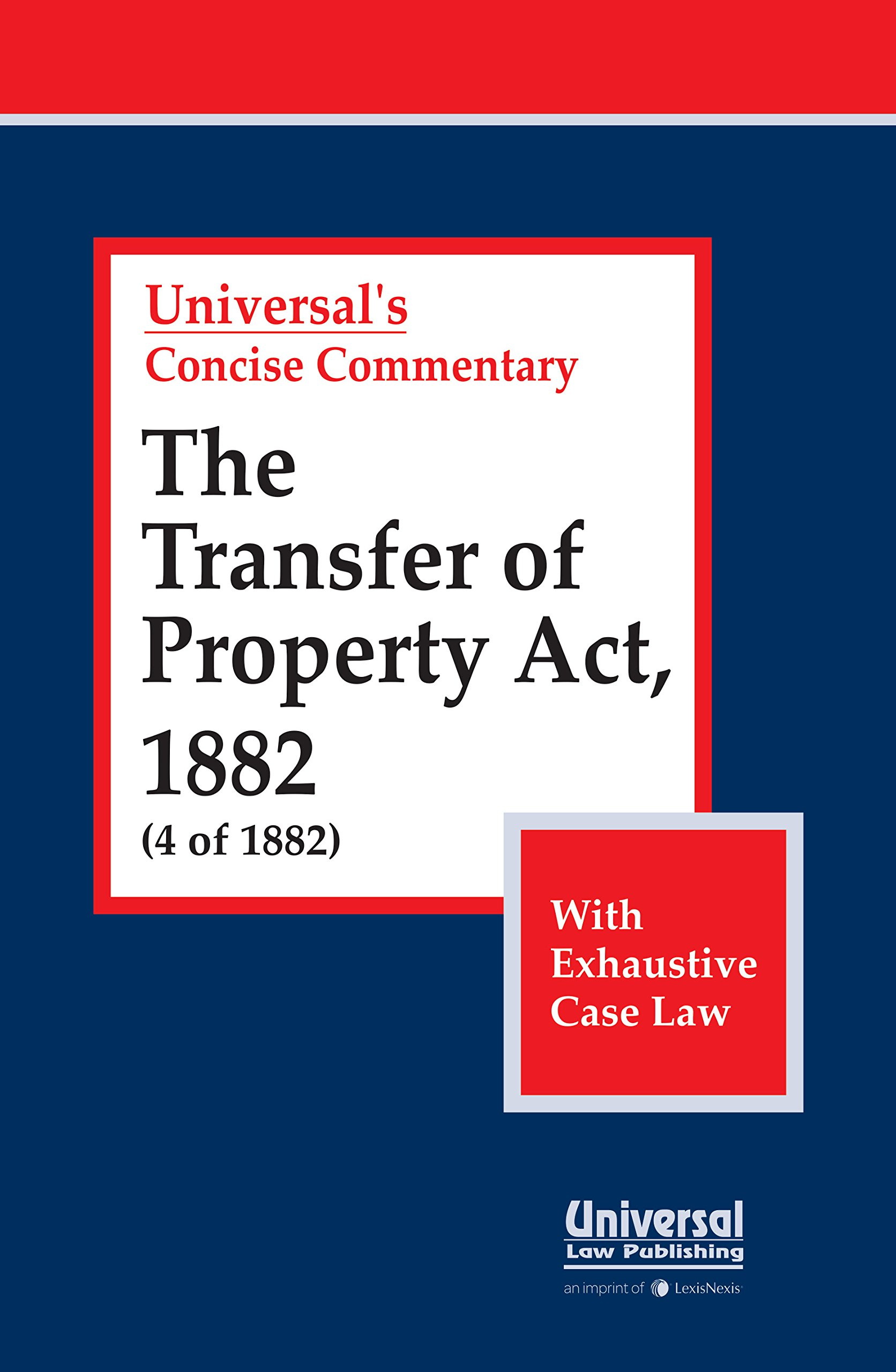 The Transfer of Property Act, 1882 with Exhaustive Case Law: Amazon
